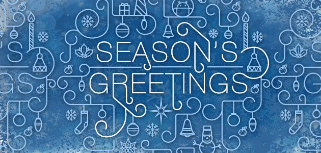 Warmest thoughts and heartfelt wishes for a Holiday Season 2014!